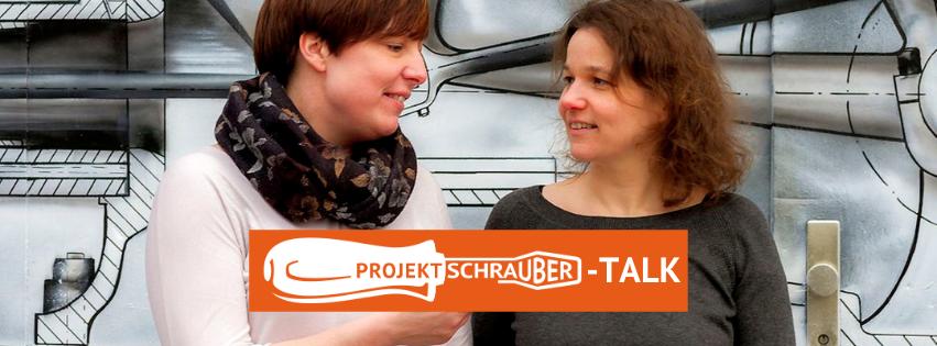 Projektschrauber-Talk